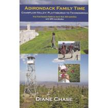 Adirondack Family Time: Champlain Valley, Plattsburgh to Ticonderoga